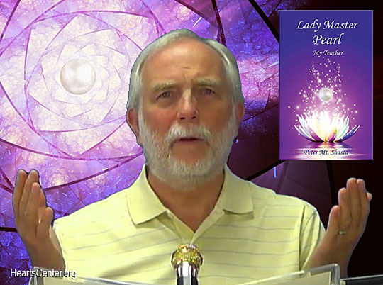 Pearl Directs Us to Connect with Our I AM Presence Daily (VIDEO)