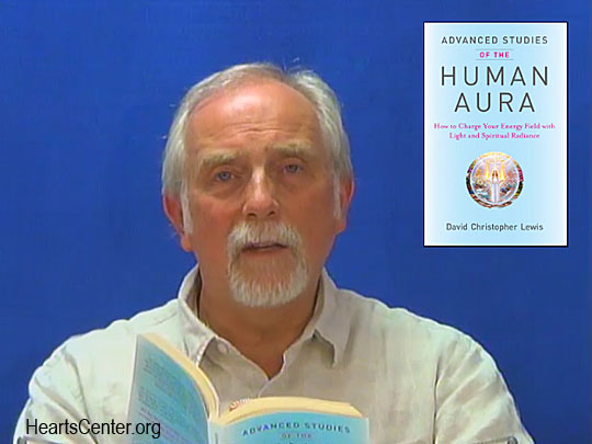 Reading of Chapter 32 of Advanced Studies of the Human Aura (VIDEO)