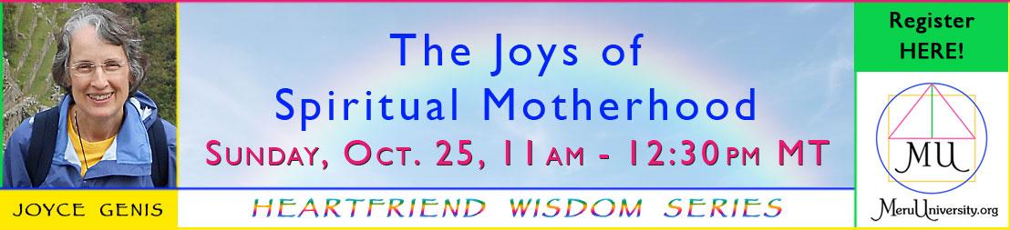 The Joys of Spiritual Motherhood