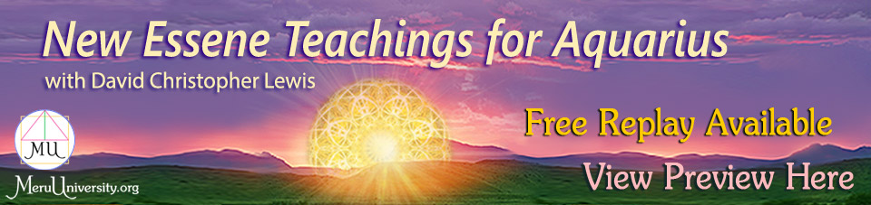 Featured Replay MU1502 New Essene Teachings for Aquarius