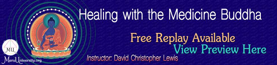 Featured Replay MU1709 Healing with the Medicine Buddha