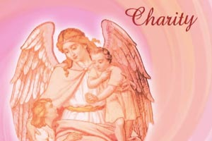 Charity's Angels Expand the Living Flame of Love through Rays of Charity Unto Every Heart