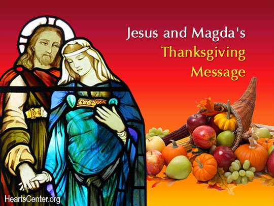 Jesus and Magda's Thanksgiving Message