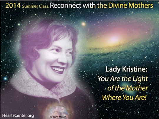 Lady Kristine: You Are the Light of the Mother Where You Are!