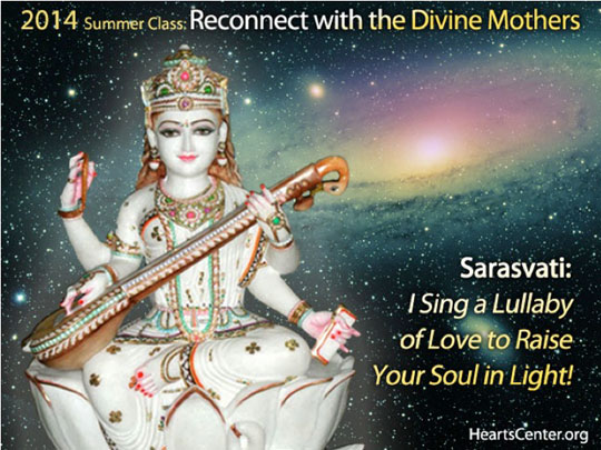 Sarasvati: I Sing a Lullaby of Love to Raise Your Soul in Light! (VIDEO)