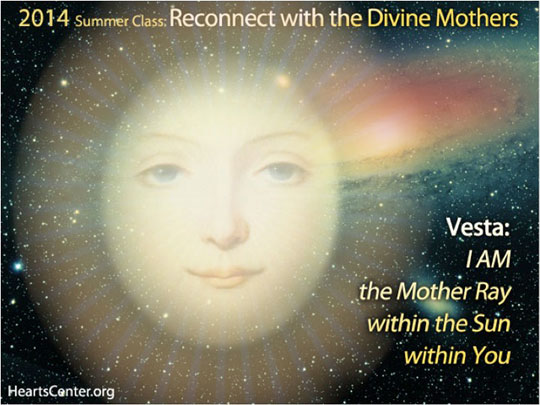 Vesta: I AM the Mother Ray within the Sun within You (VIDEO)