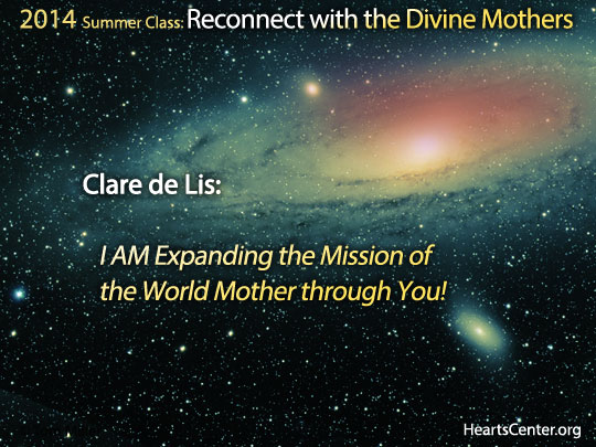 Clare de Lis: I AM Expanding the Mission of the World Mother through You!