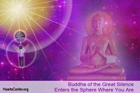 Buddha of the Great Silence Enters the Sphere Where You Are
