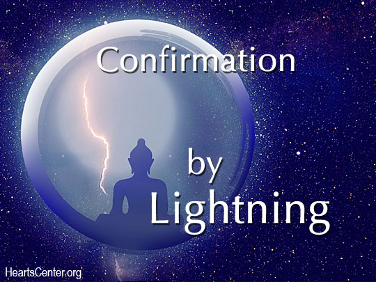 Prepare Yourselves for the Confirmation by Lightning with the Lord of the World of Sirius