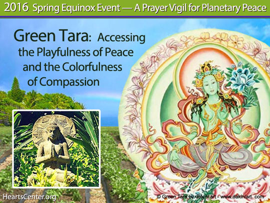 Green Tara: Accessing the Playfulness of Peace and the Colorfulness of Compassion (VIDEO)
