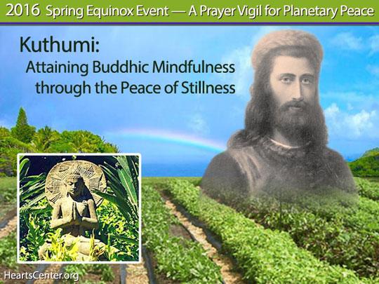 Kuthumi: Attaining Buddhic Mindfulness through the Peace of Stillness (VIDEO)