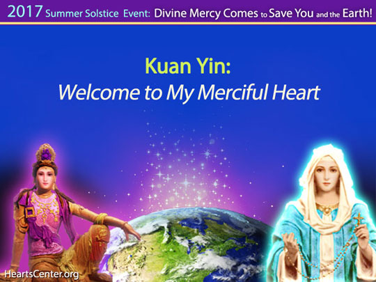 Kuan Yin: Welcome to My Merciful Heart (VIDEO)
