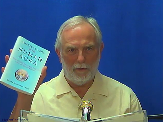 Advanced Studies of the Human Aura Chapter 20 - Heartstreams and Other Divine Transfusions (VIDEO)