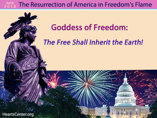 Goddess of Freedom: The Free Shall Inherit the Earth! (VIDEO)