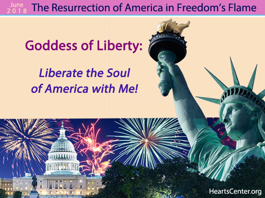 Goddess of Liberty: Liberate the Soul of America with Me! (VIDEO)