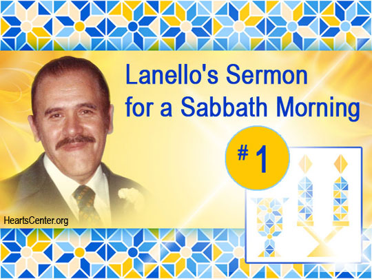 Lanello's Sermon for a Sabbath Morning #1 (VIDEO)