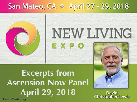 David Christopher Lewis Ascension Now Panel 2018 New Living Expo San Mateo, CA (VIDEO)