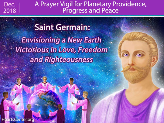 Saint Germain: Envisioning a New Earth Victorious in Love, Freedom and Righteousness (VIDEO