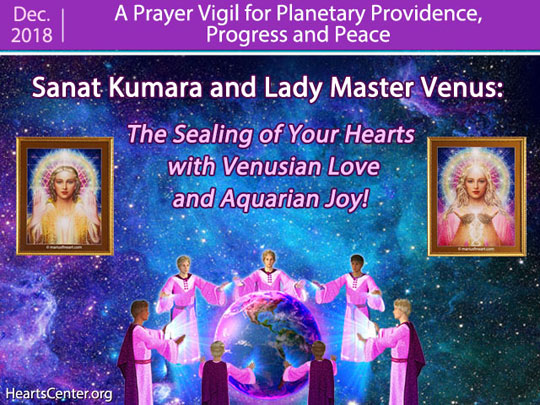 Sanat Kumara and Lady Master Venus: The Sealing of Your Hearts with Venusian Love and Aquarian Joy! (VIDEO)