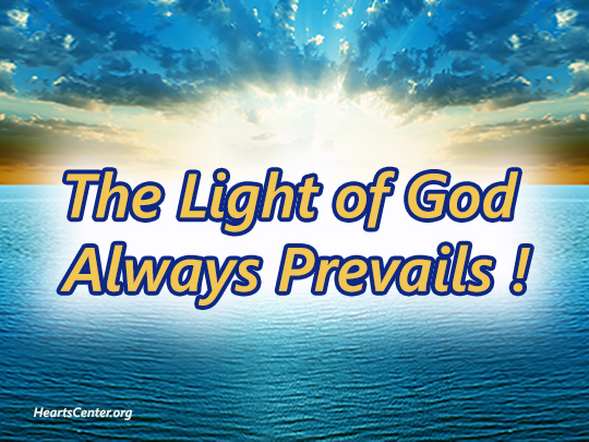 The Light of God Always Prevails in the Hearts and Lives of Virtuous and Loving Souls (VIDEO)