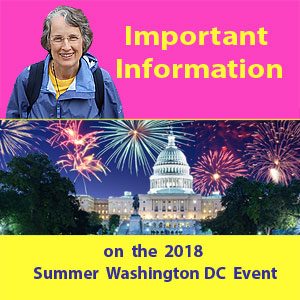Important Information on the 2018 Summer Washington DC Event (VIDEO)