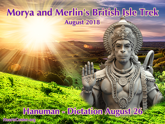 Hanuman Clears Britain and Supports Morya and Merlin's Mission (VIDEO)