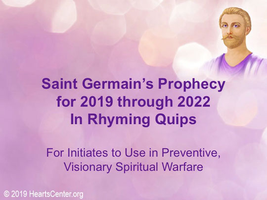 Saint Germain's Prophecy for 2019 - 2022 (VIDEO)