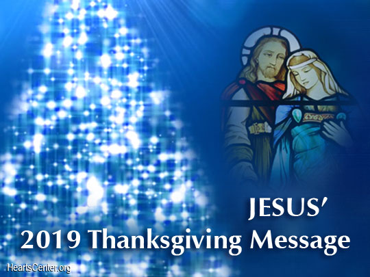 Jesus' 2019 Thanksgiving Message to the World: A New Jewel Tree in the West for Initiates Becoming Buddhas (VIDEO)