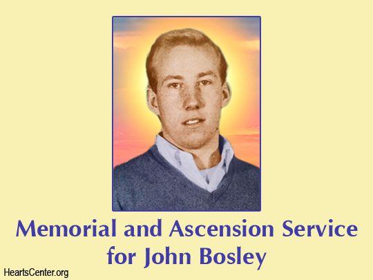 Special Memorial and Ascension Service for Beloved John Bosley (VIDEO)