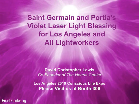 Saint Germain and Portia's Violet Laser Light Blessing for Los Angeles and All Lightworkers (VIDEO)