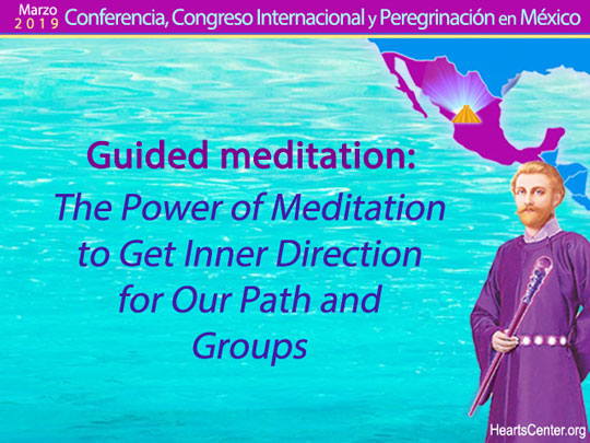 Guided meditation: The Power of Meditation to Get Inner Direction for Our Path and Groups (VIDEO)