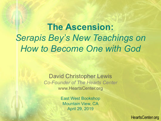 The Ascension: Serapis Bey's New Teachings on How to Become One with God