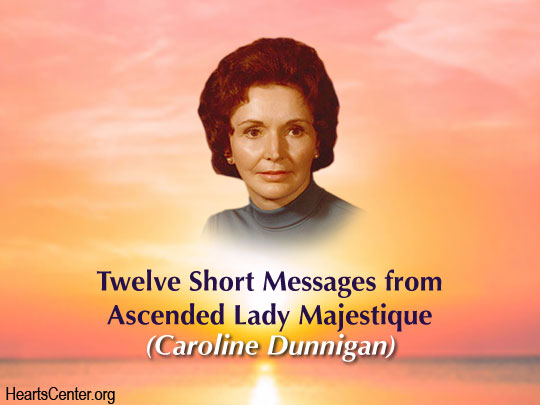 Twelve Short Messages from Ascended Lady Majestique (VIDEO)