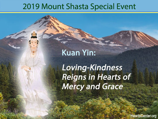 Kuan Yin: Loving-Kindness Reigns in Hearts of Mercy and Grace (VIDEO)