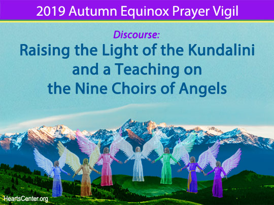 Raising the Light of the Kundalini and a Teaching on the Nine Choirs of Angels