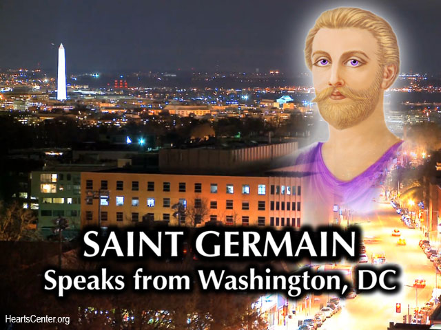 Saint Germain Speaks from Washington, DC, on Our Responsibility to Defend and Promote Freedom (VIDEO)