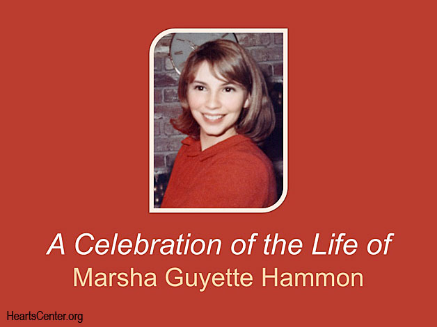 A Celebration of the Life of Marsha Guyette Hammon (VIDEO)
