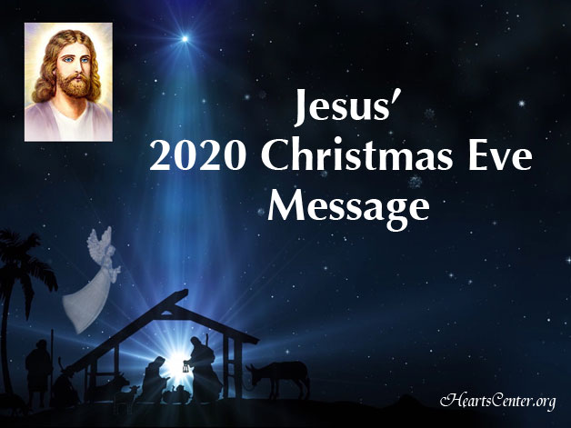 Jesus' 2020 Christmas Eve Message - Every Challenge Comes with a Blessing (VIDEO)