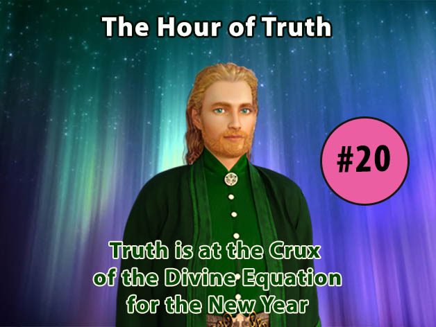 Truth is at the Crux of the Divine Equation for the New Year (VIDEO)