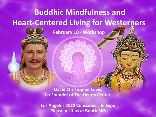 2 Hour Workshop: Buddhic Mindfulness and Heart-Centered Living for Westerners