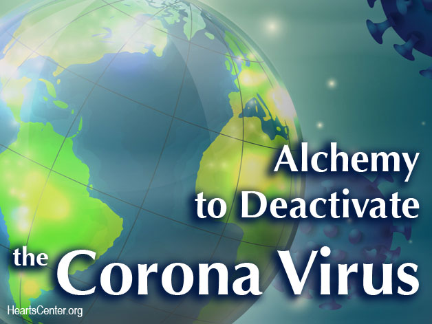 Alchemy to Deactivate the Corona Virus (VIDEO)