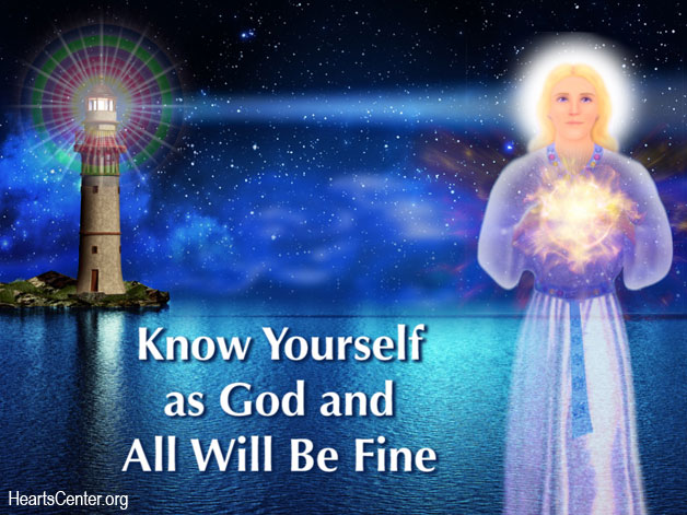 Know Yourself as God and All Will Be Fine (VIDEO)