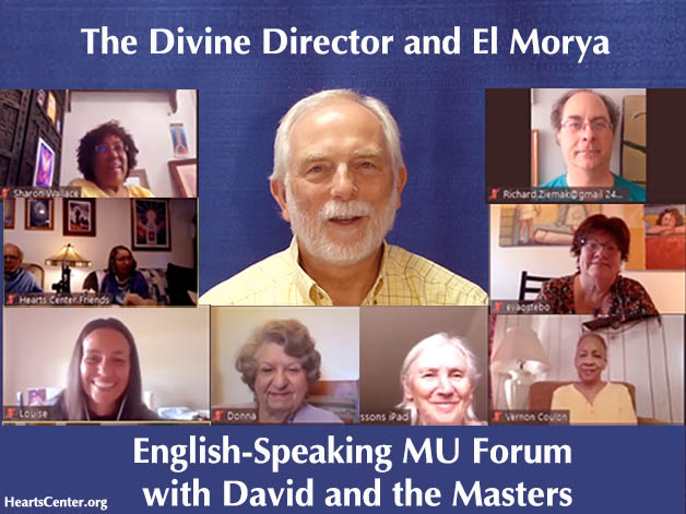 Divine Director and El Morya Sponsor Live English-Speaking MU Forum with David and the Master