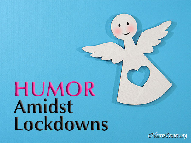 Divine Humor Is the Key During Difficult Times (VIDEO
