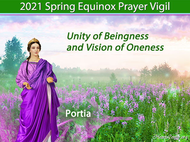 Portia on Unity of Beingness and Vision of Oneness (VIDEO)