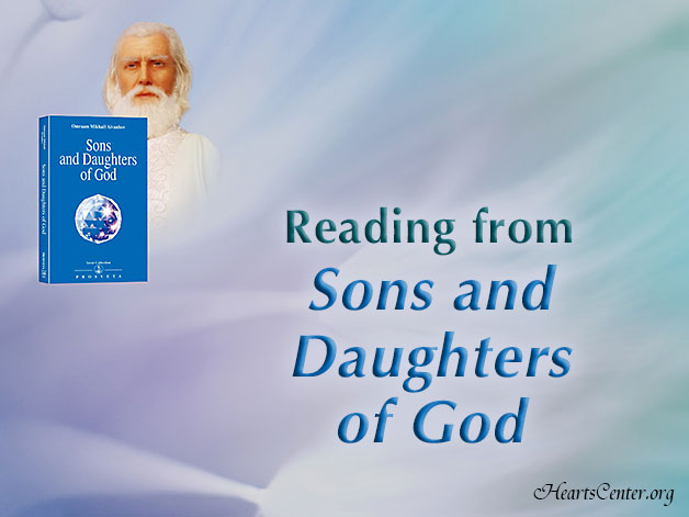 Reading from Chapter Six of the Book: Sons and Daughters of God (VIDEO)