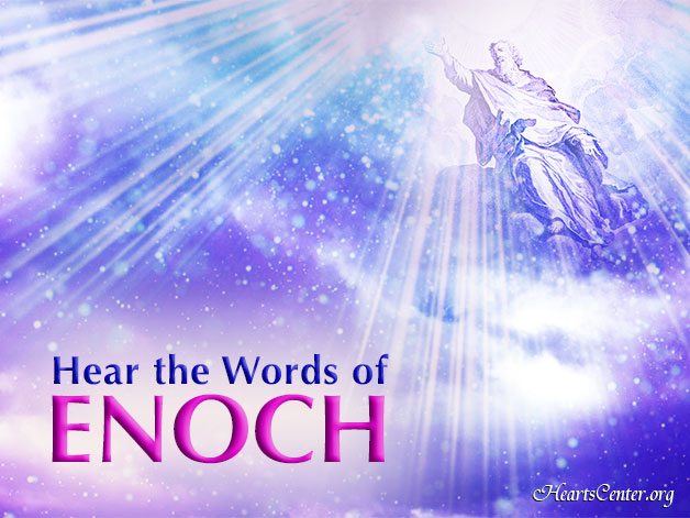 Enoch Comes with Divine Justice and Mercy (VIDEO)