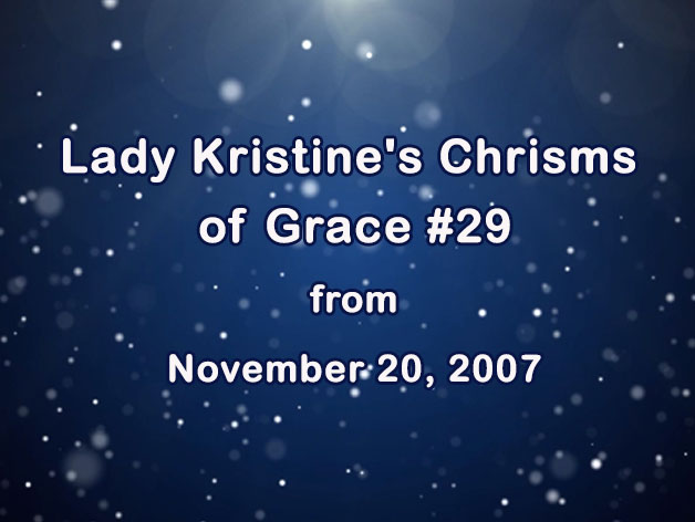 David Christopher Lewis Reading Lady Kristine's Chrisms of Grace #29 from November 20, 2007 (VIDEO)