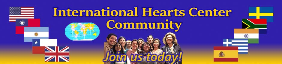The International Hearts Center Community Welcomes You