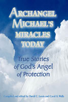 Archangel Michael's Miracles Today Book